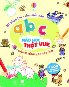 Bé Khéo Tay - Học Điều Hay: ABC Nào Học Thật Vui!