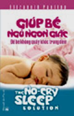 Giúp Bé Ngủ Ngon Giấc - Để Bé Không Quấy Khóc Trong Đêm