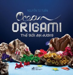 Ocean Origami - Thế Giới Đại Dương