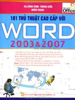 101 Thủ Thuật Cao Cấp Với Word 2003 Và 2007