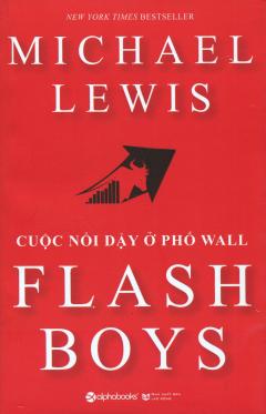 Flash Boys - Cuộc Nổi Dậy Ở Phố Wall