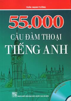 55.000 Câu Đàm Thoại Tiếng Anh (Kèm 1 CD)