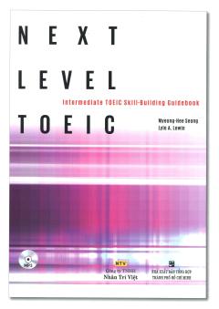 Next Level Toeic (Kèm 1 CD)