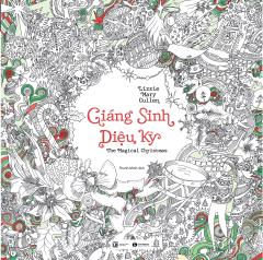 Giáng Sinh Diệu Kỳ (Sách Tô Màu Dành Cho Người Lớn)