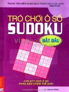 Trò Chơi Ô Số Sudoku - Bắt Đầu (Cơn Sốt Chơi Ô Số Đang Xâm Chiếm Thế Giới)