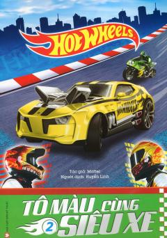Hot Wheels - Tô Màu Cùng Siêu Xe (Tập 2)