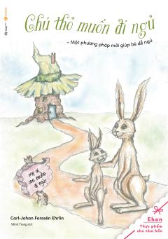 Ehon - Chú Thỏ Muốn Đi Ngủ