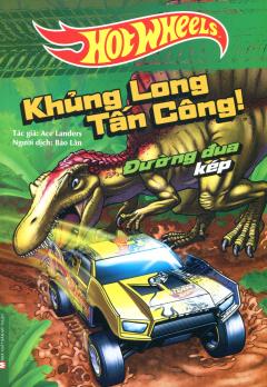 Hot Wheels - Khủng Long Tấn Công!