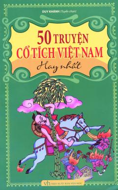 50 Truyện Cổ Tích Việt Nam Hay Nhất