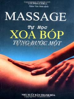 Massage Tự Học Xoa Bóp Từng Bước Một
