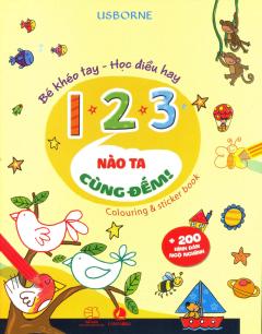 Bé Khéo Tay - Học Điều Hay: 123 Nào Ta Cùng Đếm!