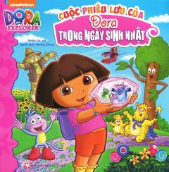 Dora The Explorer - Cuộc Phiêu Lưu Của Dora Trong Ngày Sinh Nhật