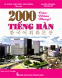 2000 Câu Đàm Thoại Tiếng Hàn (Dùng Kèm CD)