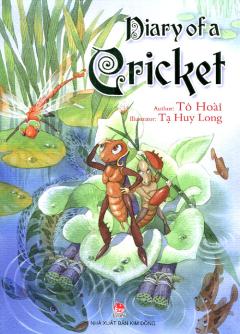 Diary Of A Cricket (Dế Mèn Phiêu Lưu Kí - Tiếng Anh)