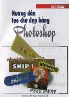 Hướng dẫn tạo chữ đẹp bằng Photoshop