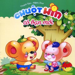 Chuột Hin Có Bạn Mới