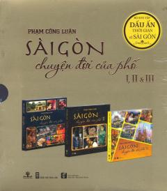 Combo Sài Gòn - Chuyện Đời Của Phố (Hộp 3 Cuốn)