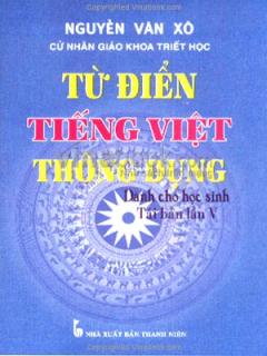 Từ Điển Tiếng Việt Thông Dụng Dành Cho Học Sinh - Tái Bản Lần V