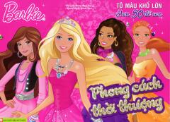 Barbie - Phong Cách Thời Thượng (Tô Màu Khổ Lớn)
