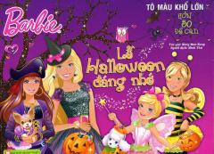 Barbie - Lễ Halloween Đáng Nhớ (Tô Màu Khổ Lớn)