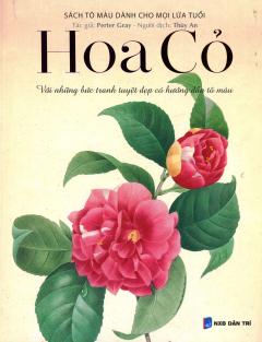 Hoa Cỏ  (Sách Tô Màu Dành Cho Mọi Lứa Tuổi)