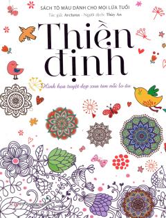 Thiền Định (Sách Tô Màu Dành Cho Mọi Lứa Tuổi)