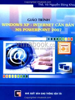 Giáo Trình Windows XP - Internet Căn Bản MS PowerPoint 2007