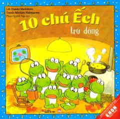 Ehon Nhật Bản - 10 Chú Ếch Trú Đông