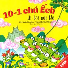 Ehon Nhật Bản - 10-1 Chú Ếch Đi Tới Núi Mõ