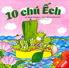 Ehon Nhật Bản - 10 Chú Ếch