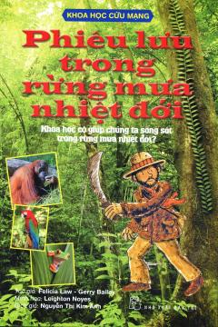 Khoa Học Cứu Mạng - Phiêu Lưu Trong Rừng Mưa Nhiệt Đới