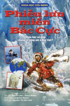 Khoa Học Cứu Mạng - Phiêu Lưu Miền Bắc Cực