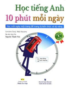 Học Tiếng Anh 10 Phút Mỗi Ngày - Trình Độ Sơ Cấp (Kèm 1 CD)