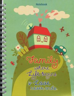 Notebook - Family Where Life Begins & Love Never Ends