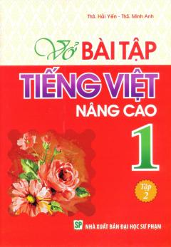 Vở Bài Tập Tiếng Việt Nâng Cao 1 - Tập 2