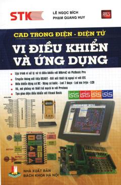 CAD Trong Điện - Điện Tử: Vi Điều Khiển Và Ứng Dụng