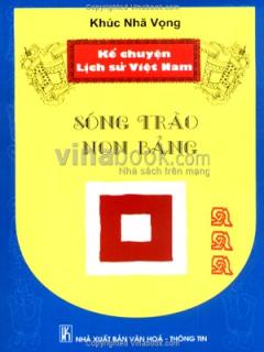 Kể Chuyện Lịch Sử Việt Nam - Sóng Trào Non Bảng