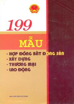 199 Mẫu Hợp Đồng Bất Động Sản, Xây Dựng, Thương Mại Và Lao Động