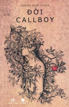 Đời Callboy (Tái Bản 2016)