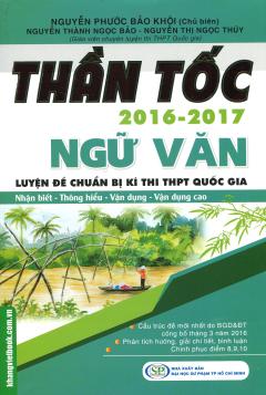 Thần Tốc 2016 - 2017: Ngữ Văn