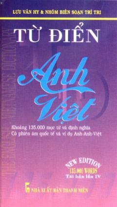 Từ Điển Anh Việt (Khoảng 135.000 Từ)