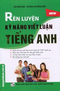 Rèn Luyện Kỹ Năng Viết Luận Tiếng Anh