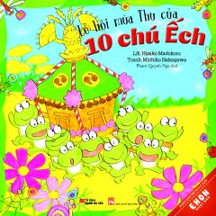 Ehon Nhật Bản - Lễ Hội Mùa Thu Của 10 Chú Ếch