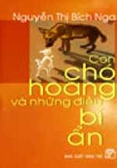 Con Chó Hoang Và  Những Điều Bí Ẩn