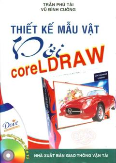 Thiết Kế Mẫu Vật Với Coreldraw