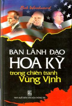 Ban Lãnh Đạo Hoa Kỳ Trong Chiến Tranh Vùng Vịnh