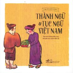 Thành Ngữ & Tục Ngữ Việt Nam