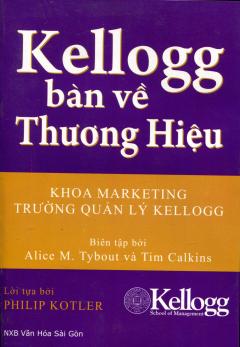 Kellogg Bàn Về Thương Hiệu - Khoa Marketing Trường Quản Lý Kellogg