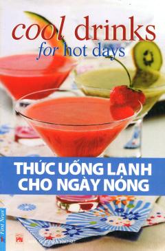 Thức Uống Lạnh Cho Ngày Nóng (Tái Bản 2010)