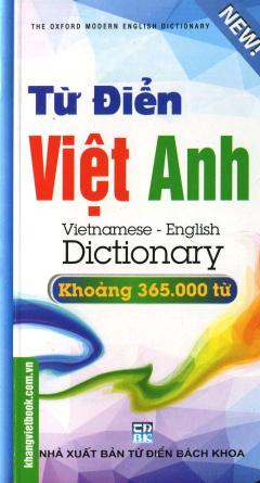 Từ Điển Việt - Anh (Khoảng 365.000 Từ)